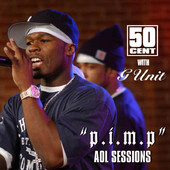 50 Cent | P.I.M.P. (Sessions@AOL) - Single